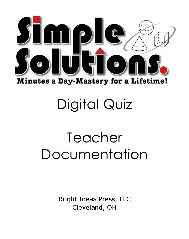 Click above for the Digital Quiz Teacher Documentation